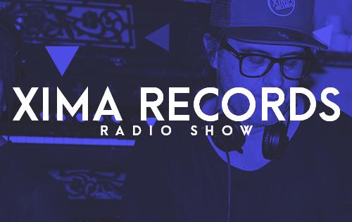 Xima Records Radio Show | EP.01